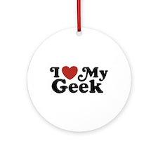 I Love My Geek Ornament (Round)
