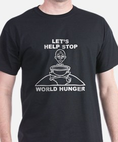 Let's Help Stop World Hunger T-Shirt
