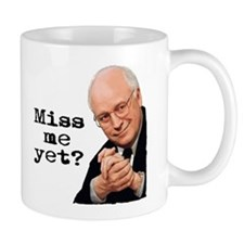 Miss Me Yet - Cheney Mug