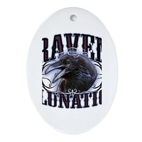 Raven Lunatic Gothic Ornament (Oval)