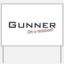 Gunner/Mission Yard Sign