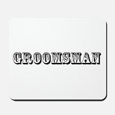 Groomsman - Old West Mousepad