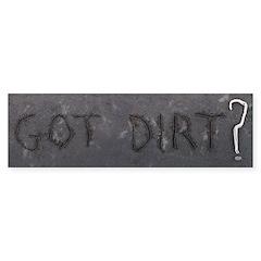 Got Dirt? Sticker (Bumper 50 pk)
