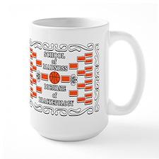 Doctorate of Bracketology Mug