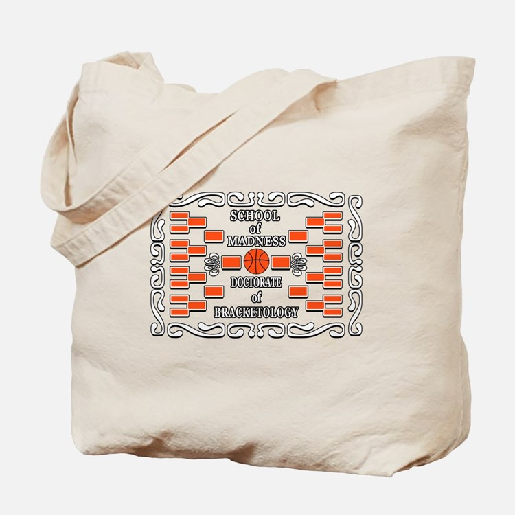 Doctorate of Bracketology Tote Bag