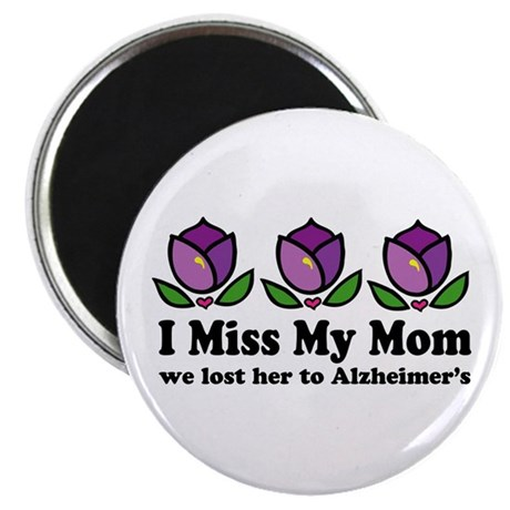 Lost Mom To Alzheimers Magnet