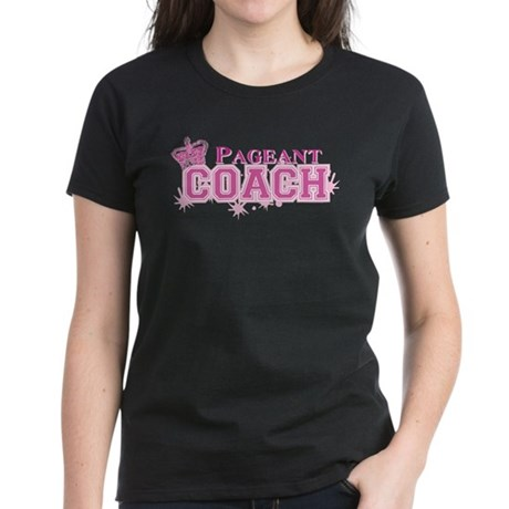 Pageant Coach Women's Dark T-Shirt