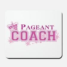 Pageant Coach Mousepad