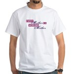 Working Mother White T-Shirt