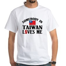 Somebody In Taiwan Shirt