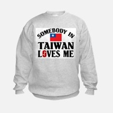 Somebody In Taiwan Sweatshirt
