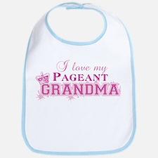 I Love my Pageant Grandma Bib