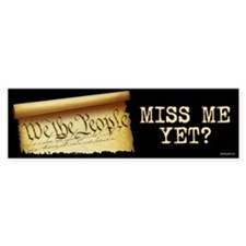 Miss Me Yet - Constitution Car Sticker