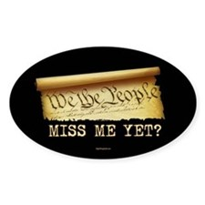 Miss Me Yet - Constitution Decal