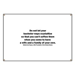 Rutherford B Hayes quote Banner