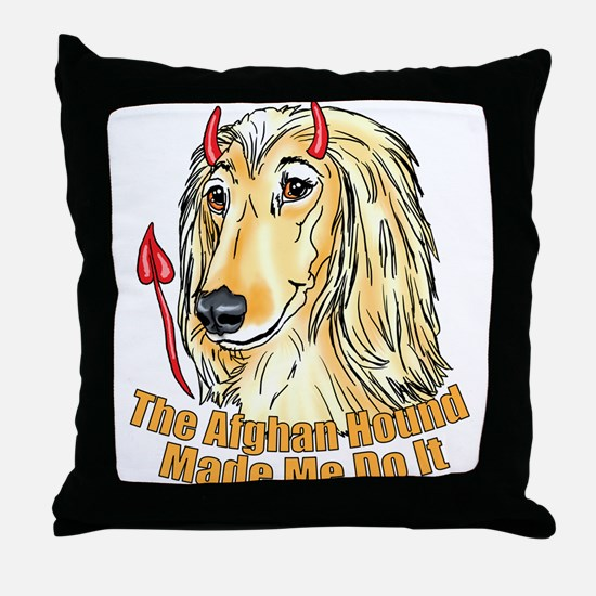 Afghan Hound Devil Made Me Throw Pillow