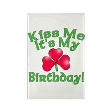 Kiss Me It's My Birthday St. Pat's Rectangle Magne