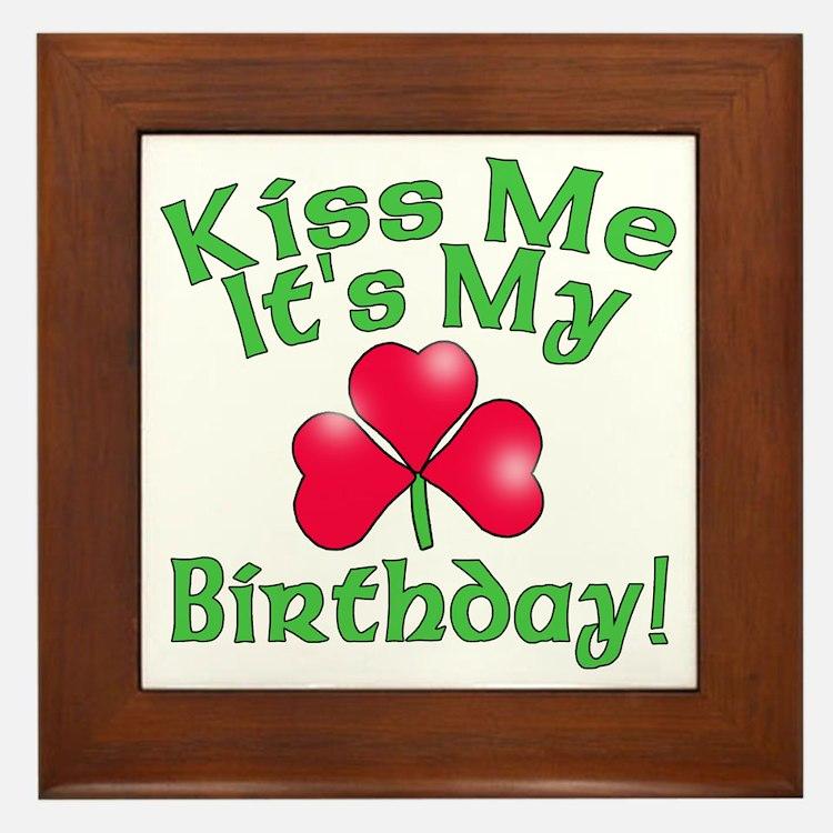 Kiss Me It's My Birthday St. Pat's Framed Tile