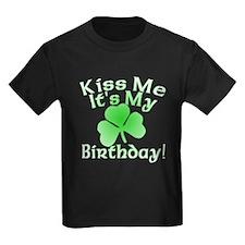 Kiss Me It's My Irish Birthday T
