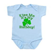 Kiss Me It's My Irish Birthday Infant Bodysuit