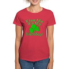 Kiss Me It's My Irish Birthday Tee