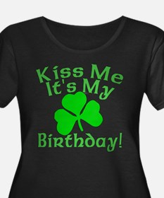 Kiss Me It's My Irish Birthday T