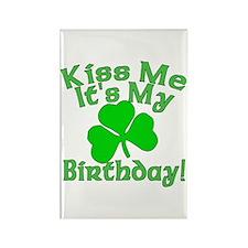 Kiss Me It's My Irish Birthday Rectangle Magnet
