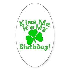 Kiss Me It's My Irish Birthday Decal