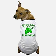 Kiss Me It's My Irish Birthday Dog T-Shirt
