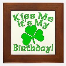 Kiss Me It's My Irish Birthday Framed Tile