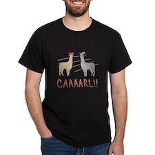 """Llamas """"Caaarl!"""" T-Shirt"""