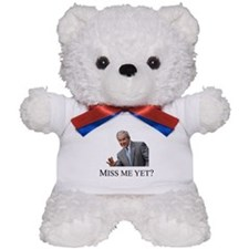 Miss Me Yet ? Teddy Bear
