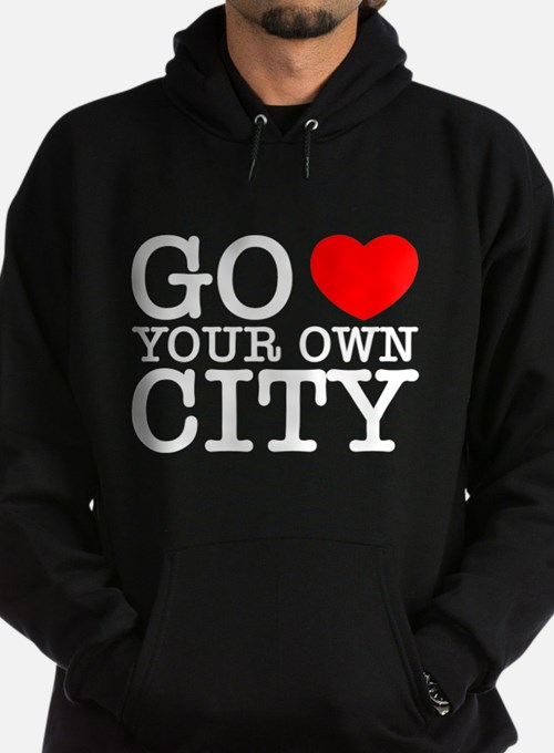Cute Go heart your own city Hoodie