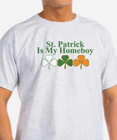 St. Patrick Is My Homeboy T-Shirt