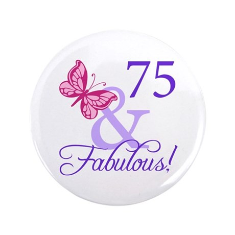 """75th Birthday Butterfly 3.5"""" Button"""