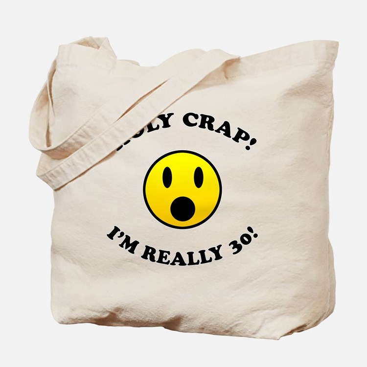 Holy Crap 30th Birthday Gag Gifts Tote Bag