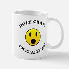 Holy Crap 30th Birthday Gag Gifts Small Mugs