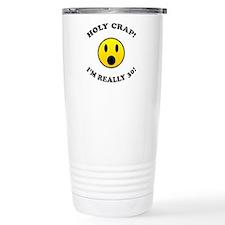 Holy Crap 30th Birthday Gag Gifts Travel Mug