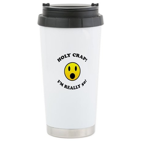Holy Crap 50th Birthday Stainless Steel Travel Mug