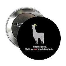 """Llamas """"I do not kill people"""" 2.25"""" Button"""