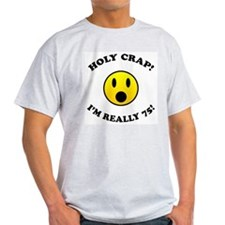 Holy Crap 75th Birthday T-Shirt