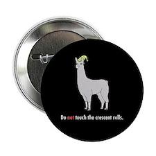 "Llamas ""Do not touch..."" 2.25"" Button"
