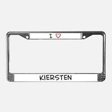 I Love Kiersten License Plate Frame