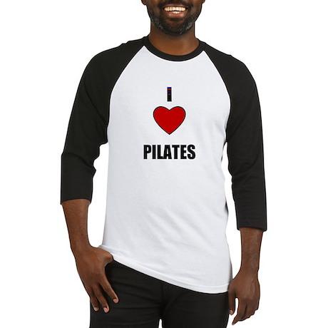 I LOVE PILATIES Baseball Jersey