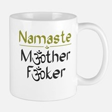 Namaste M*ther F*ker - Mug From Those DeWolfes
