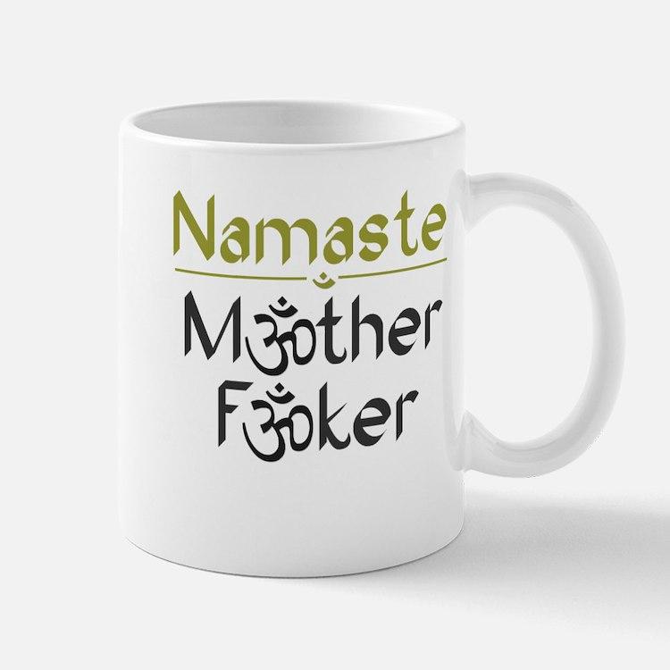 Namaste M*ther F*ker - Mug From Those DeWolfes