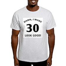 30 Yr Old Gag Gift T-Shirt