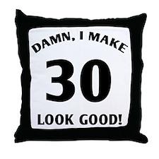 30 Yr Old Gag Gift Throw Pillow