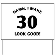 30 Yr Old Gag Gift Yard Sign