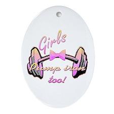 Girls pump iron too! Ornament (Oval)